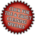 Tile & Grout Cleaning Specials